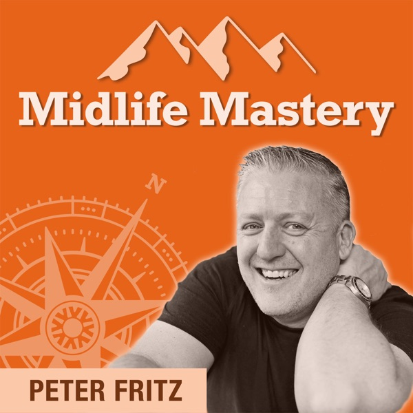The Midlife Mastery Podcast