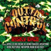 OUTTA CONTROL feat. APOLLO, BIG BEAR, HI-KING TAKASE, HISATOMI, KIRA, NATURAL WEAPON, RAM HEAD, RAY/RISKY DICEジャケット画像