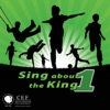 Sing About the King 1