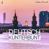 Deutsch Kunterbunt, Vol. 4 - Deep, Tech, Electronic