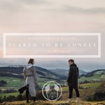Scared To Be Lonely (Joe Mason Remix) (JEST3R Unofficial Remix) [Martin Garrix & Dua Lipa] - Single