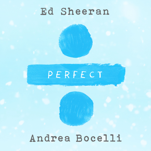 Perfect Symphony - Ed Sheeran & Andrea Bocelli