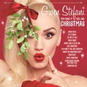 Gwen Stefani - You Make It Feel Like Christmas  artwork