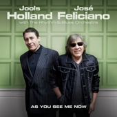 As You See Me Now - Jools Holland & José Feliciano