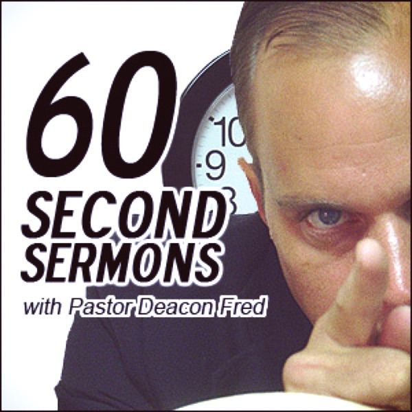 Landover Baptist 60 Second Sermon Podcasts and More!