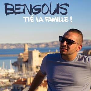 Bengous - Tié la famille