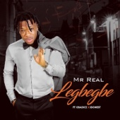 Mr. Real - Legbegbe (feat. Obadice & Idowest) artwork