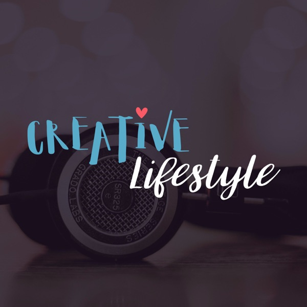 Creative Lifestyle Podcasts