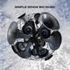 Big Music, Simple Minds