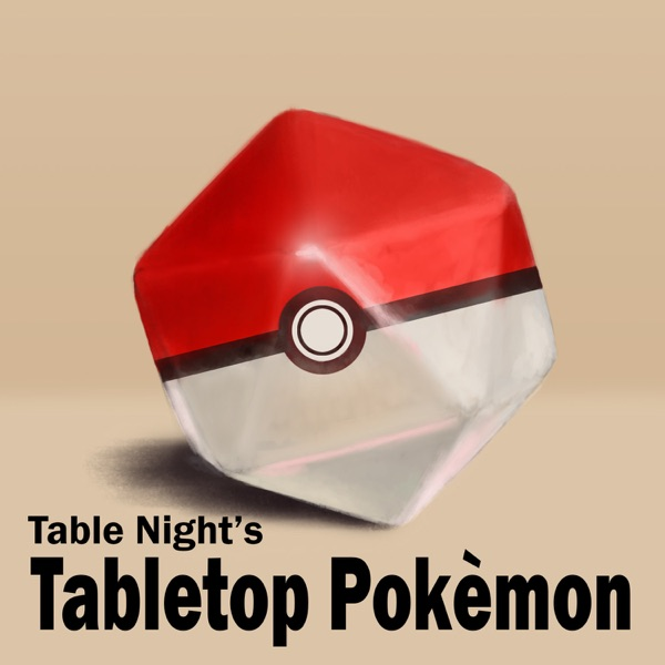 Table Night's Tabletop Pokemon