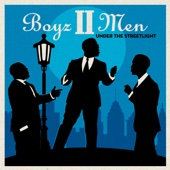 Boyz II Men - Under the Streetlight  artwork