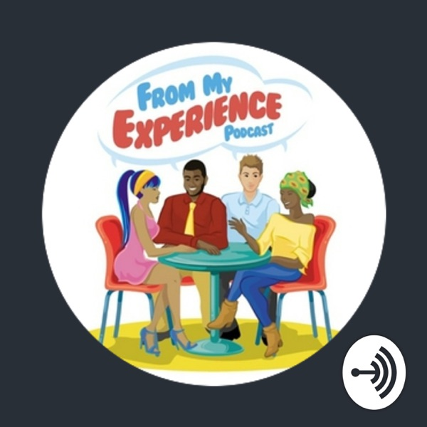 From My Experience Podcast