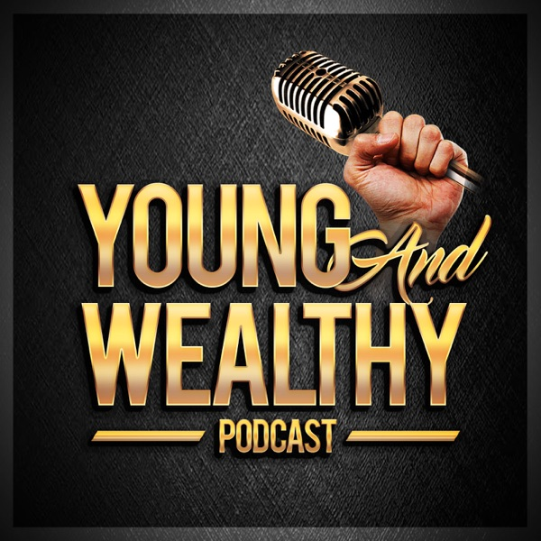 Podcast – Young And Wealthy Podcast