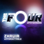 Unforgettable (The Four Performance) - Zhavia