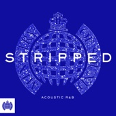 Various Artists - Stripped: Acoustic R&B - Ministry of Sound artwork