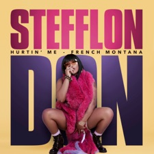 Hurtin' Me by Stefflon Don & French Montana