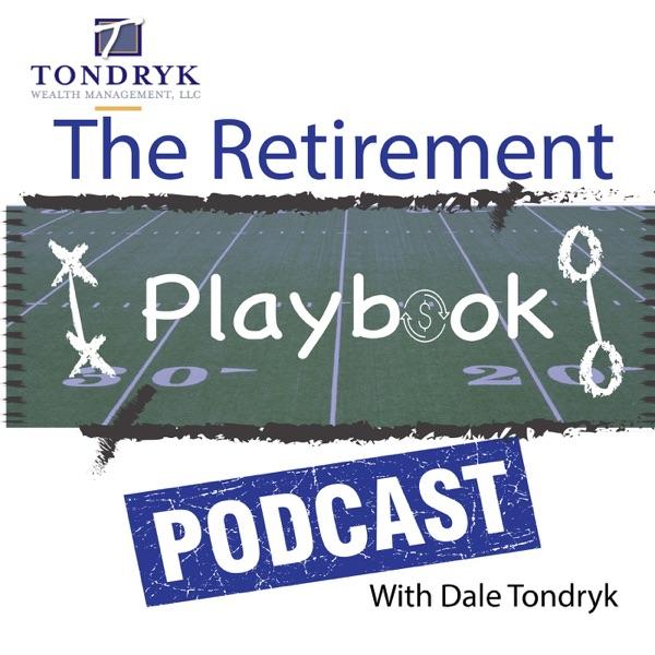 Dale Tondryk's Retirement Playbook