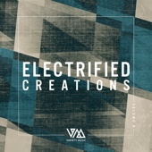Electrified Creations, Vol. 6