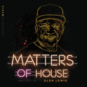 Matters of House Glen Lewis