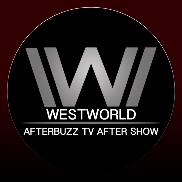 Westworld After Show