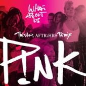 P!nk - What About Us (Tiësto's AFTR:HRS Remix)  artwork