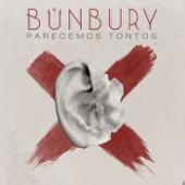 Bunbury - Parecemos tontos portada
