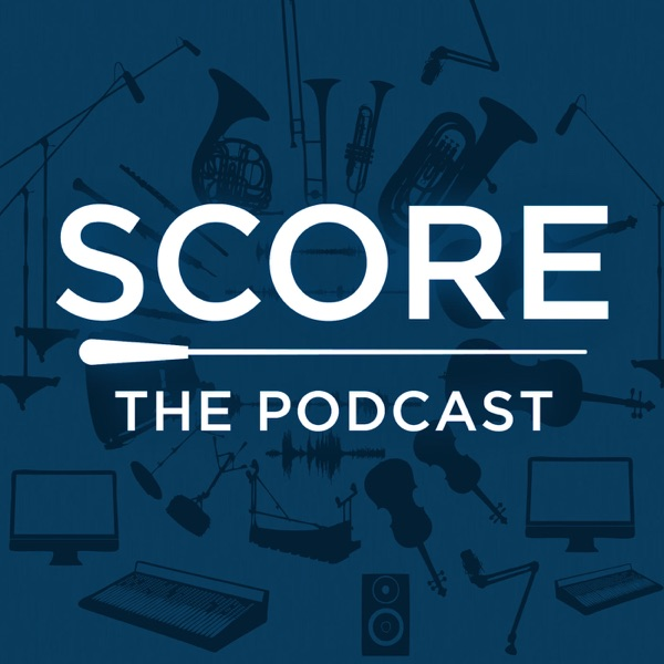 Score: The Podcast