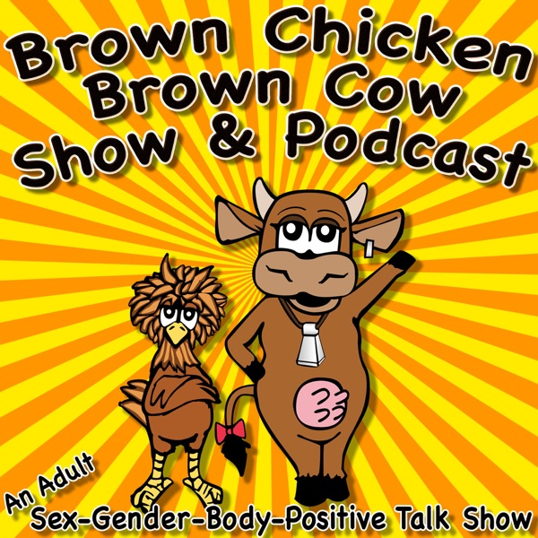 Brown Chicken Brown Cow Podcast