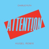 Attention (HUGEL Remix) - Single