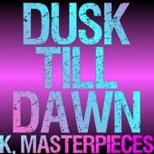Dusk Till Dawn (Originally Performed by Zayn & Sia) [Karaoke Instrumental]