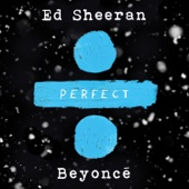 Ed Sheeran - Perfect Duet (with Beyoncé)  arte