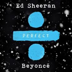 Baixar Perfect Duet (with Beyoncé) - Ed Sheeran
