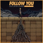 [Download] Follow You feat. Devin Oliver MP3