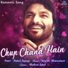 Chup Chand Hain