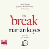 The Break (Unabridged) - Marian Keyes