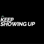 Keep Showing Up (Motivational Speech)