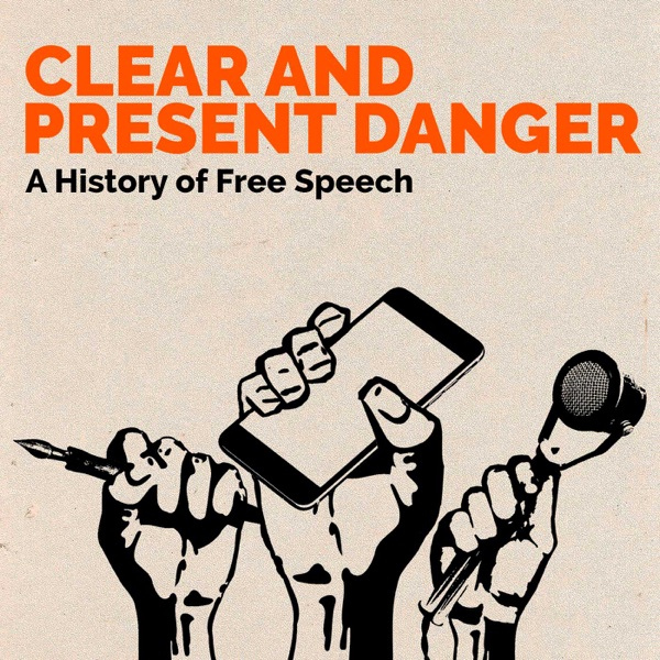 the clear and present danger of the restriction of the right of free speech