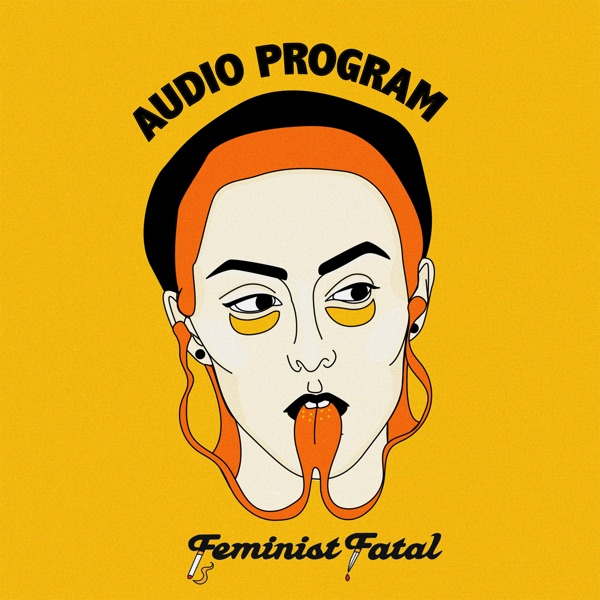 Feminist Fatal Audio Program