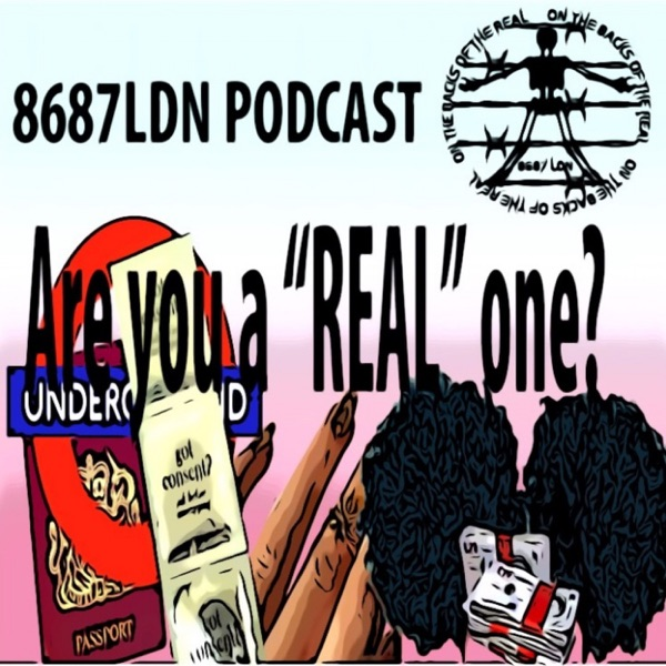 8687LDN: ON THE BACKS OF THE REAL
