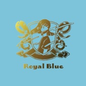 Royal Blue - Special Favorite Music