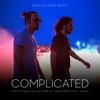 Complicated (feat. Kiiara) [Bassjackers Remix] - Single, Dimitri Vegas & Like Mike & David Guetta