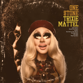 Trixie Mattel - One Stone  artwork