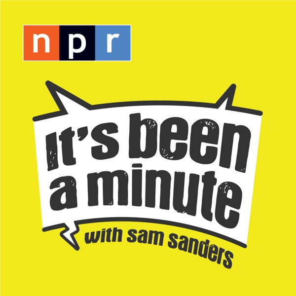 It's Been a Minute with Sam Sanders