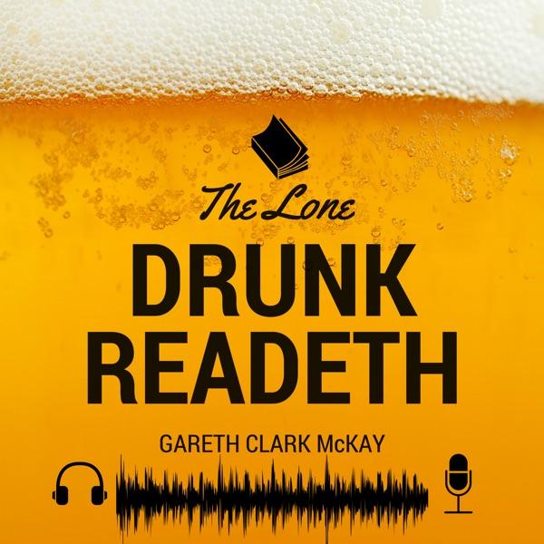 The Lone Drunk Readeth