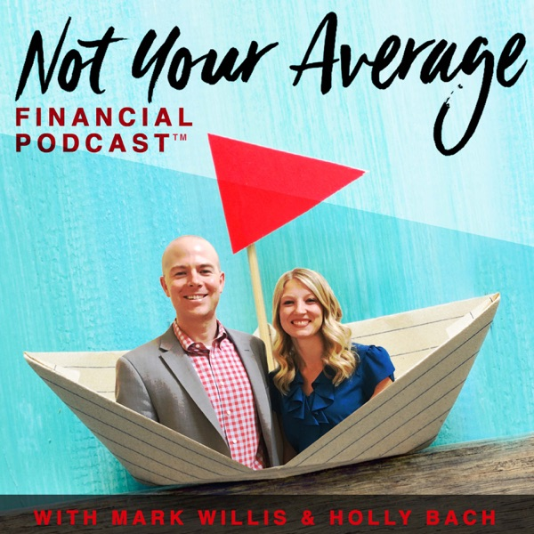 Not Your Average Financial Podcast