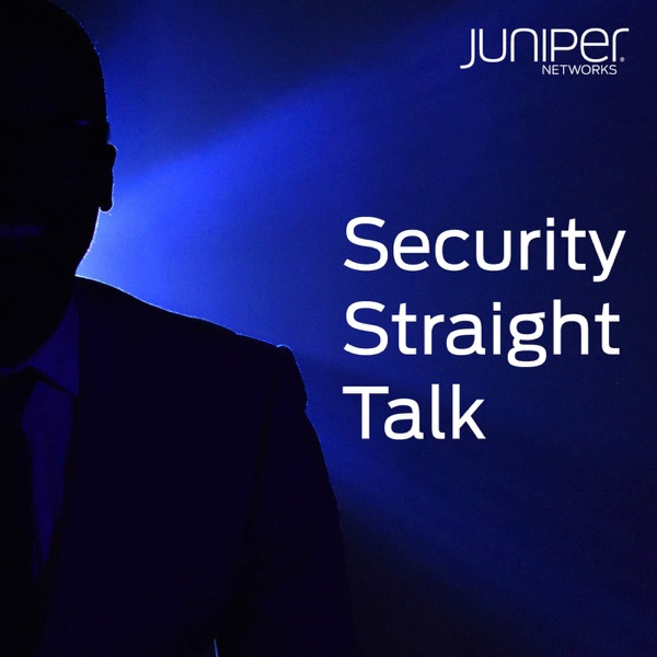 Security Straight Talk by Juniper Networks