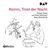 Komm, Trost der Nacht: Günter Grass und Peter Rühmkorf lesen Barocklyrick - Div.