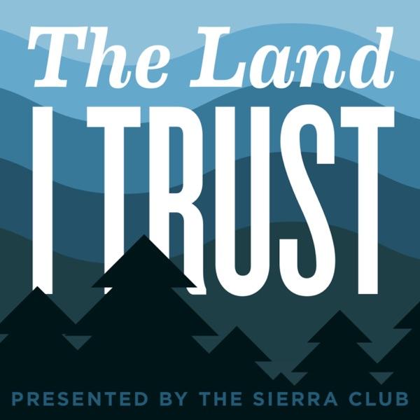 The Land I Trust