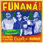 Funaná Na Mundu (feat. Dino D'Santiago & Djodje)