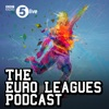 The Euro Leagues Podcast